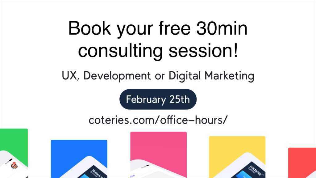 Coteries Lab, Office Hours, Free consultation, February 25th