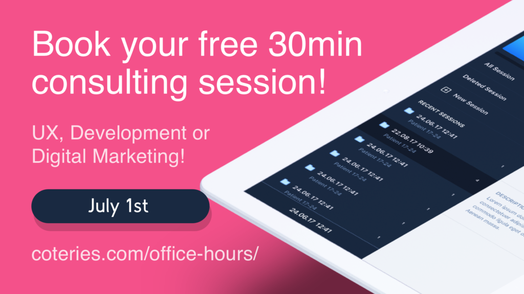 Coteries Lab, Office Hours, Free consultation, July 1st